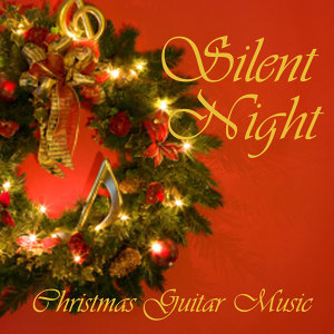 Christmas Guitar - Silent Night