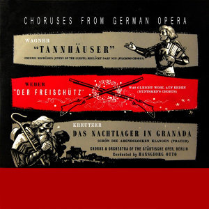 Choruses From German Opera