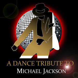 A Dance Tribute to Michael Jackson