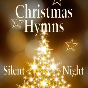 Christmas Hymns - Silent Night
