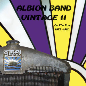 ALBION BAND VINTAGE II ON THE ROAD 1972-1980
