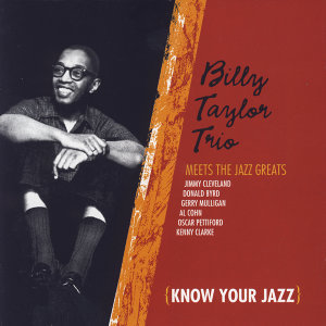 Billy Taylor Trio Meets The Jazz Greats