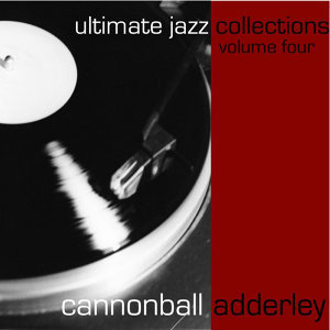 Ultimate Jazz Collections-Cannonball Adderley-Vol. 4