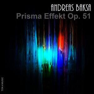Andreas Baksa: Prismaeffekt op. 51