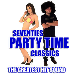 Seventies Party Time Classics