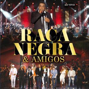 Raça Negra & Amigos