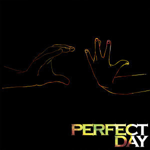 Perfect Day - Single