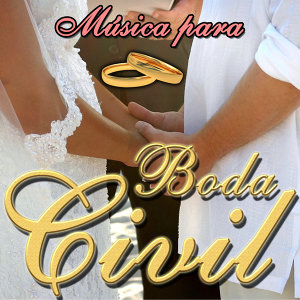 Música Boda Civil. Las Canciones Para Casarse