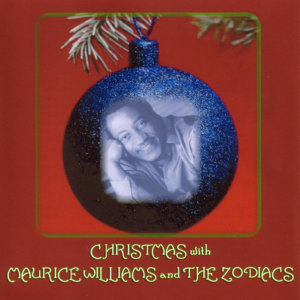 Christmas with Maurice Williams and The Zodiacs