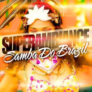 Super Ambiance Samba Do Brazil
