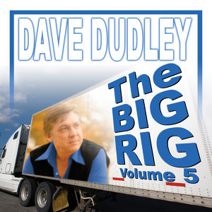 The Big Rig: Volume 5