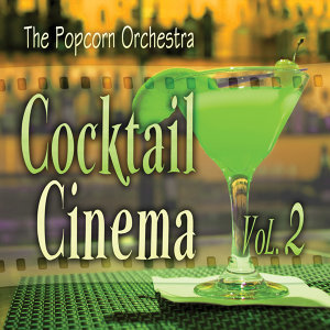Cocktail Cinema Vol. 2