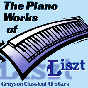 The Piano Works of Liszt