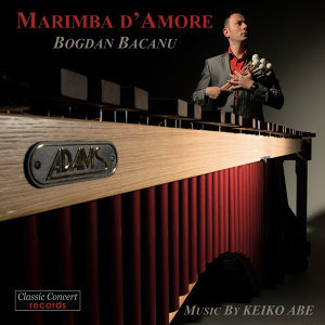 Marimba d' Amore - Works by Keiko Abe