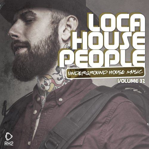 Loca House People, Vol. 32