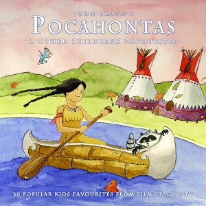 Pocahontas & Other Childrens Favourites