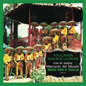 Valses Mexicanos Con El Mejor Mariachi Del Mundo Vol. II