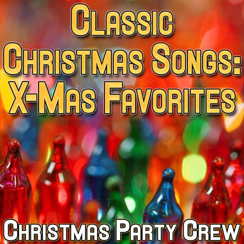 classic christmas songs x mas favorites