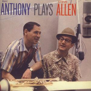 Ray Anthony Plays Steve Allen, Plus Like Wild
