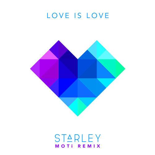 Love Is Love (MOTi Remix)