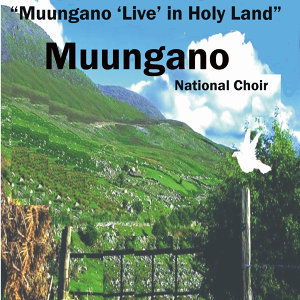 Muungano in Holy Land (Live)