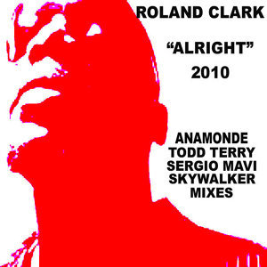 """Alright"" 2010 Anamonde- Mavi- Terry Mixes"
