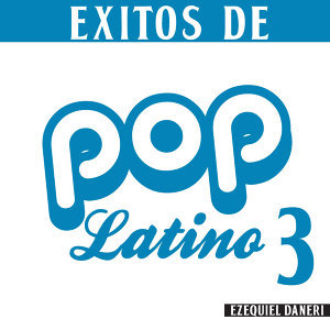 Éxitos De Pop Latino 3