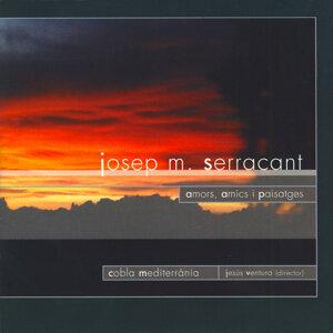 Amors, Amics i Paisatges De Josep M. Serracant