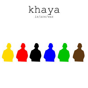 Is/Are/Was - The Best Of Khaya