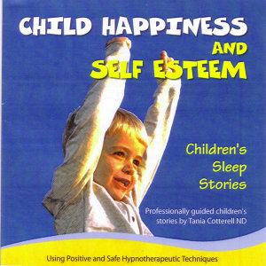 Children's Sleep Stories - Happiness & Self Esteem