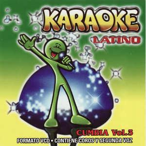 Karaoke Latino Cumbia Vol. 3