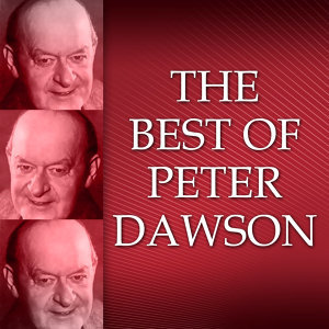 The Best Of Peter Dawson