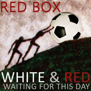 White & Red (Waiting For This Day)