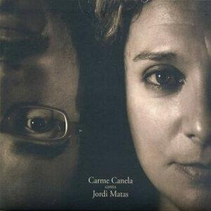 Carme Canela canta Jordi Matas