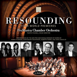 Resounding - Four World Premieres