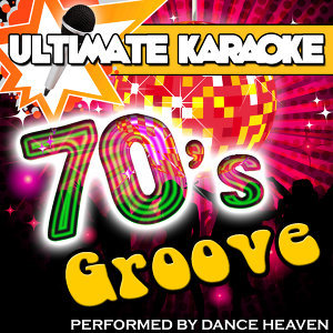 Ultimate Karaoke: 70's Groove