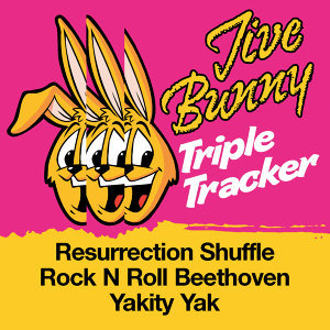 Jive Bunny Triple Tracker: Resurrection Shuffle / Rock N Roll Beethoven / Yakety Yak