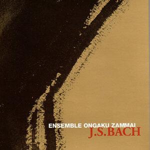 Ensemble Ongaku Zammai - J.S.Bach