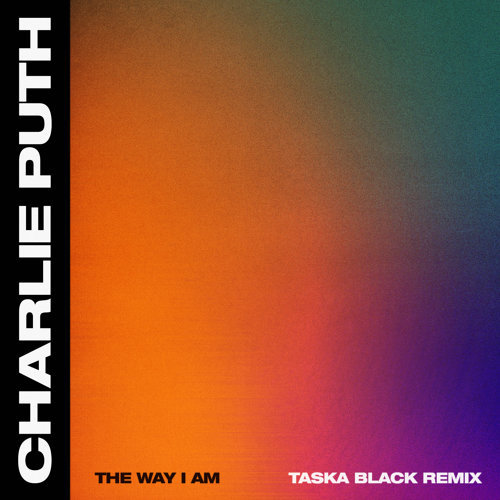 The Way I Am - Taska Black Remix