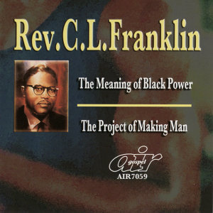 The Meaning of Black Power - The Project of Making Man