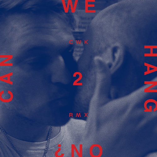 Can We Hang On ? + 2 Remixes