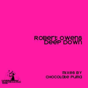 Deep Down (Chocolate Puma Remix)
