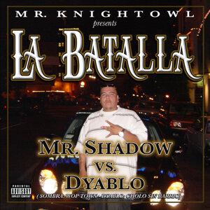 Mr. Knightowl presents La Batalla Mr. Shadow vs. Dyablo