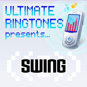 Ultimate Ringtones Present Swing