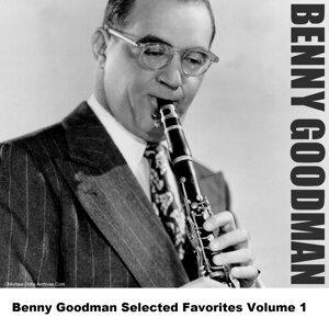 Benny Goodman Selected Favorites, Vol. 1