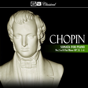 Chopin: Sonata for Piano No. 2: 1-4
