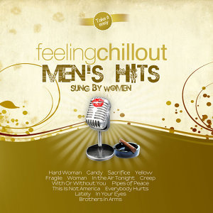 Feeling Chillout Men's Hits Sung By Women
