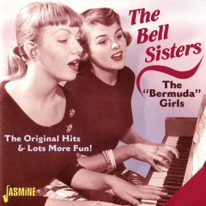 "The ""Bermuda"" Girls (The Original Hits & Lots More Fun!)"