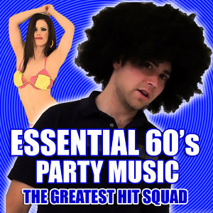 Essential 60's Party Music