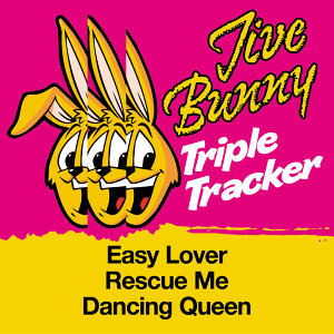Jive Bunny Triple Tracker: Easy Lover / Rescue Me / Dancing Queen